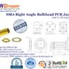 SMA Jack Female Right Angle Bulkhead PCB Coaxial Connector 50 ohms