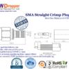 SMA Plug Male Straight Crimp Coaxial Connector 50 ohms